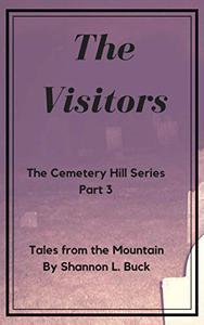 The Visitors (The Cemetery Hill Series