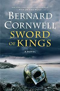 Sword of Kings: A Novel