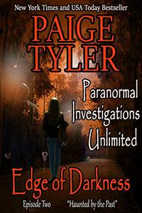 """Edge of Darkness: Episode Two """"Haunted By The Past"""" - A Serialized Paranormal Romance"""