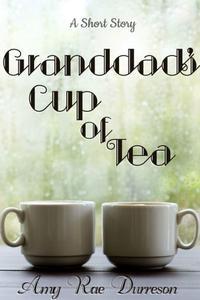 Granddad's Cup of Tea