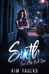 Sixth: Dark Superhero Romance