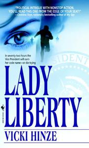 Lady Liberty: A Novel
