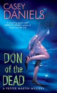 Don of the Dead (Pepper Martin Mysteries, No. 1): A Pepper Martin Mystery