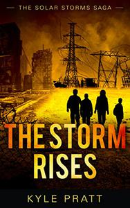 The Storm Rises