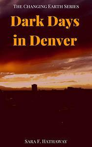 Dark Days in Denver
