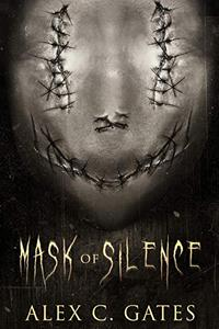 Mask of Silence: A Supernatural Horror Novel