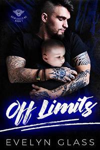 Off Limits: A Bad Boy Motorcycle Club Romance