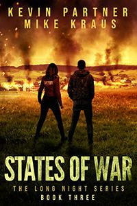 States of War: Book 3 in the Thrilling Post-Apocalyptic Survival series: