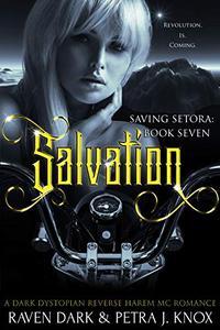 Salvation: Saving Setora (Book Seven)