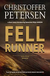 Fell Runner: A short story of murder and pursuit in the Highlands of Scotland