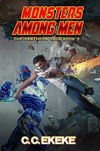 Monsters Among Men: A Superhero Adventure