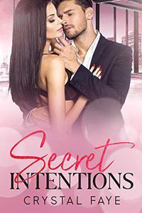 Secret Intentions