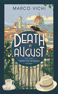 Death in August: Book One