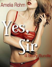 Yes, Sir: 4 Story Bundle