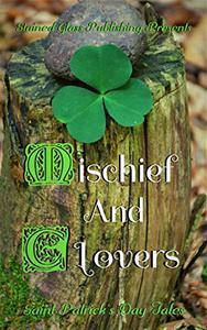 Mischief and Clovers