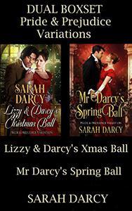 Dual Boxset: Pride & Prejudice Variations.: Jane Austen Inspired sweet romances 1) Lizzy & Darcy's Christmas Ball. 2) Mr Darcy's Spring Ball. A Regency Historical Romance.