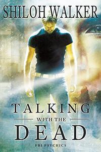 Talking With the Dead: Prequel