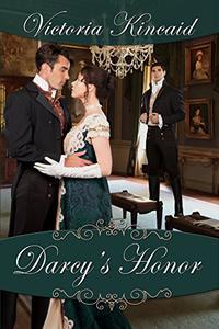 Darcy's Honor: A Pride and Prejudice Variation