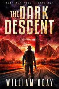 The Dark Descent: A Science Fiction Thriller
