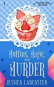 Muffins, Magic, and Murder