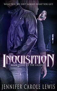 Inquisition: Book Three of the Lalassu