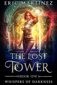 The Lost Tower: A Seven Sons Novel