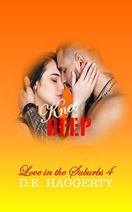 Knee Deep: A Second Chance Romantic Comedy