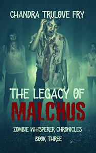 The Legacy of Malchus