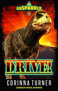 Drive!: unSPARKed 1