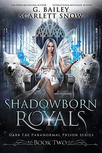 Shadowborn Royals