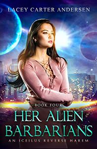Her Alien Barbarians: Otherworldly Mates SciFi Serial Romance