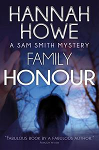 Family Honour: A Sam Smith Mystery