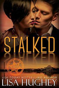 Stalked: An AWWM, Opposites Attract Romantic Suspense