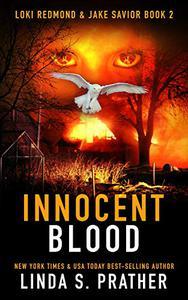 Innocent Blood: Loki Redmond and Jake Savior Book 2