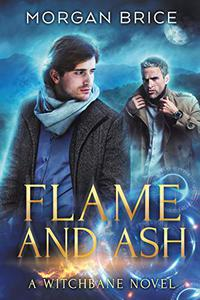 Flame and Ash: A Witchbane Novel