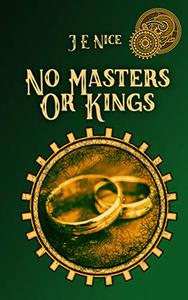 No Masters Or Kings