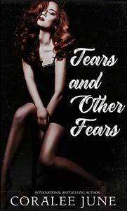 Tears and Other Fears