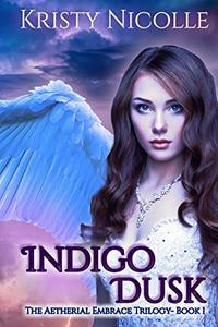 Indigo Dusk: An Epic Fantasy Romance