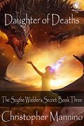 Daughter of Deaths: The Scythe Wielder's Secret: Book 3