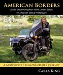 American Borders: A solo-circumnavigation of the United States on a Russian sidecar motorcycle