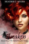 Awaken: Book 1 of the Dark Paradise Trilogy