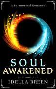 Soul Awakened: A Paranormal Romance