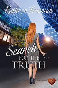 Search For The Truth: It's hard to rest until you unearth the truth ...
