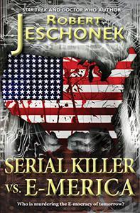 Serial Killer vs. E-Merica