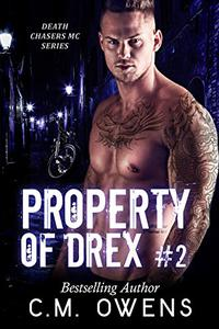 Property Of Drex (Book 2)