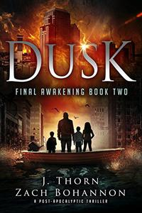 Dusk: Final Awakening Book Two
