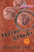 Muffins & Murder (Sweet Bites Book 3)