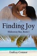 Finding Joy: Hideaway Bay, Book 1