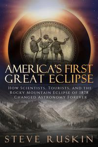 America's First Great Eclipse