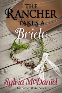 The Rancher Takes A Bride: A Western Historical Romance